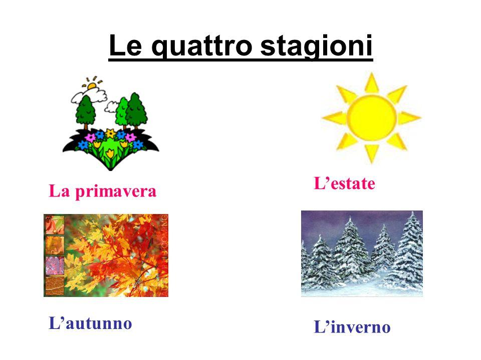 Le quattro stagioni L'estate La primavera L'autunno L'inverno