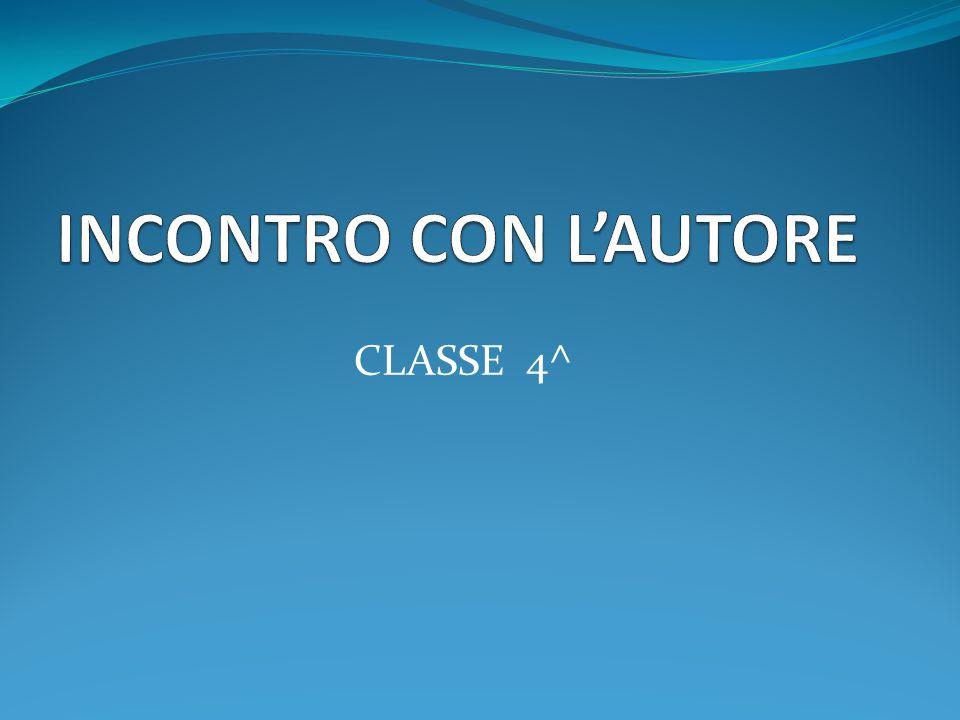 INCONTRO CON L'AUTORE CLASSE 4^