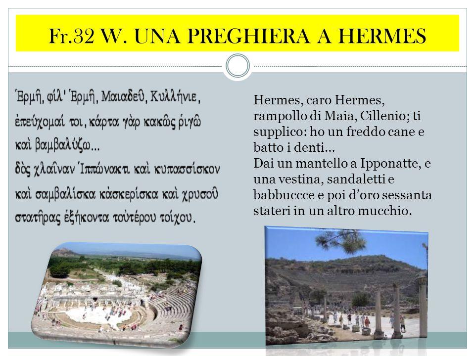 Fr.32 W. UNA PREGHIERA A HERMES