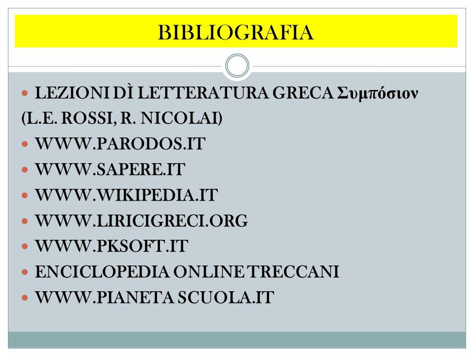 BIBLIOGRAFIA LEZIONI DÌ LETTERATURA GRECA Συμπόσιον