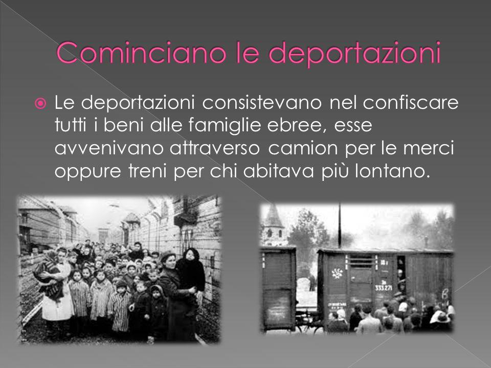 Cominciano le deportazioni
