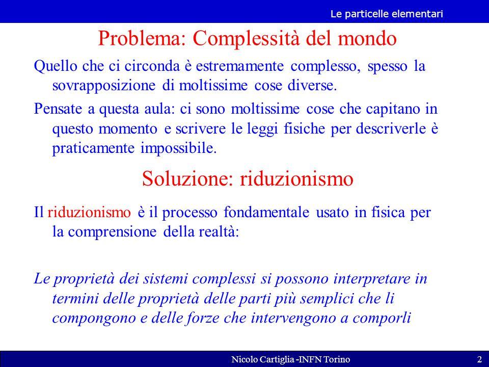 Problema: Complessità del mondo