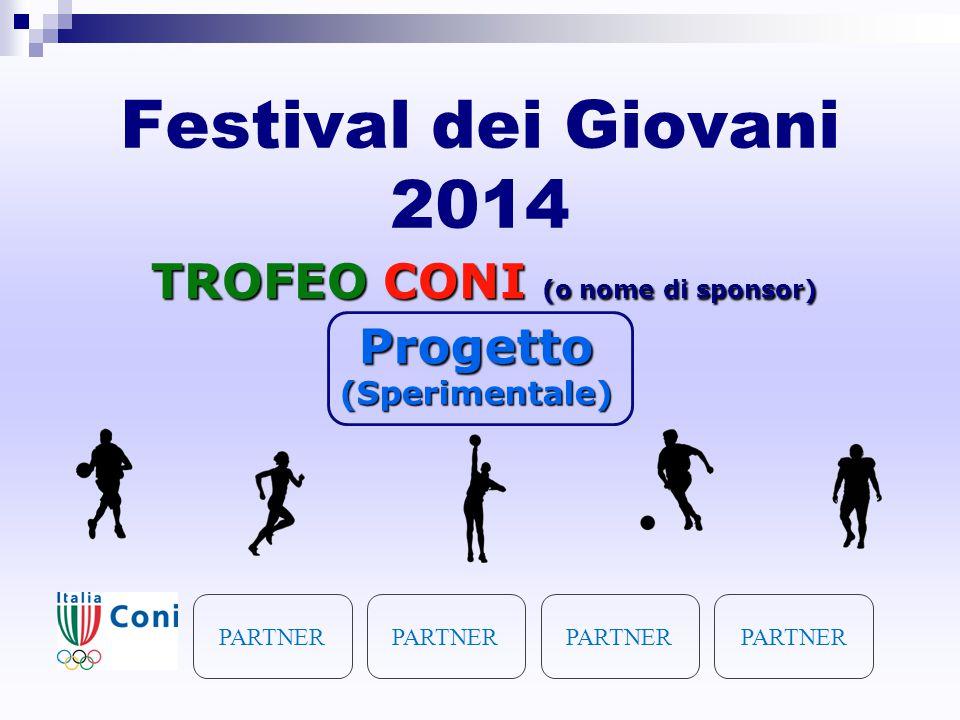 TROFEO CONI (o nome di sponsor)