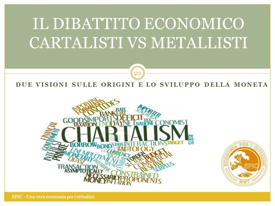IL DIBATTITO ECONOMICO CARTALISTI VS METALLISTI