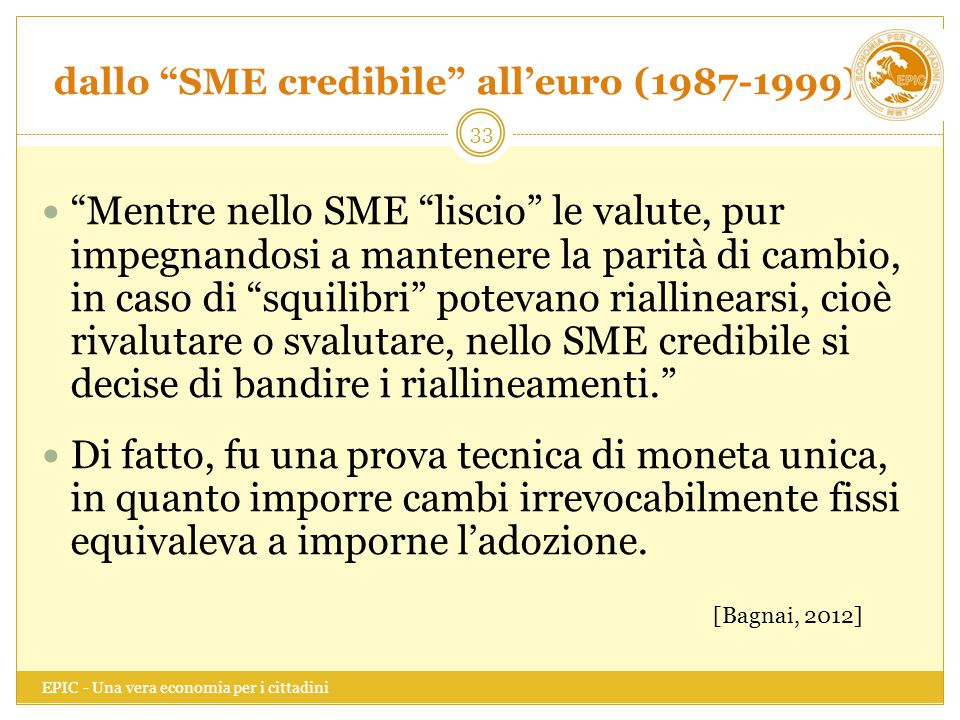 dallo SME credibile all'euro (1987-1999)
