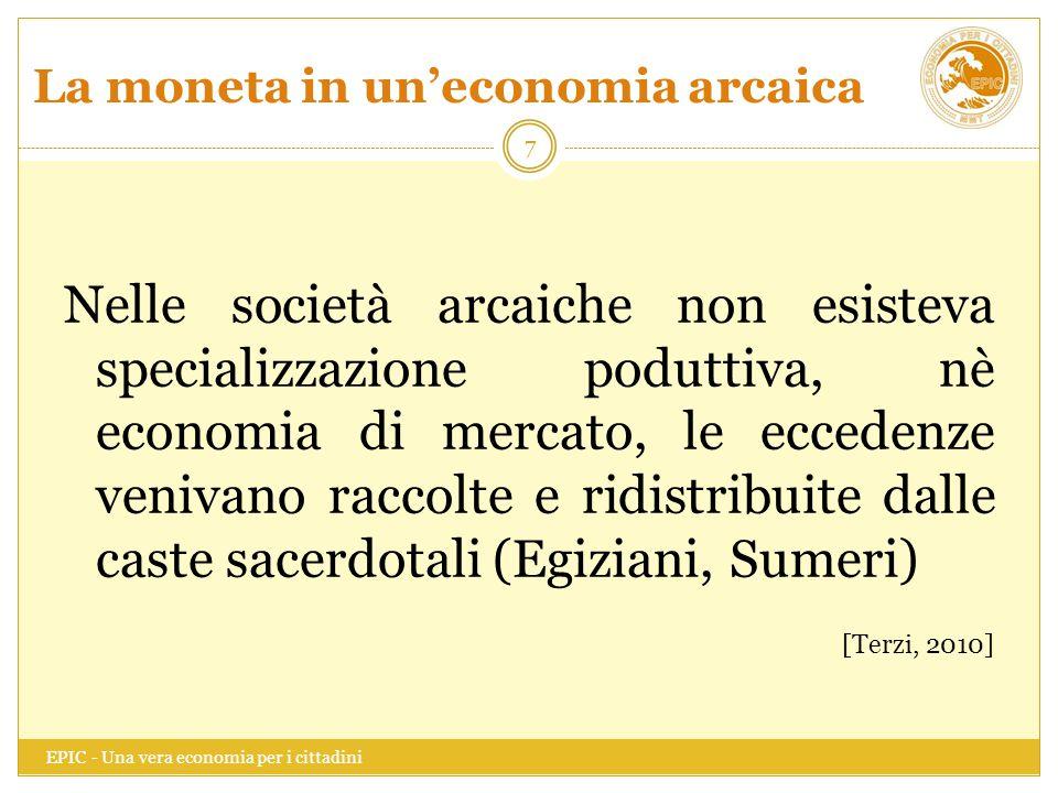 La moneta in un'economia arcaica