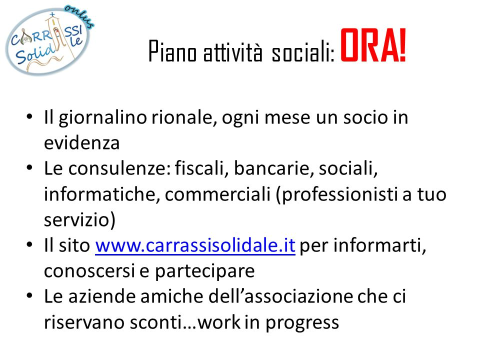 Piano attività sociali: ORA!