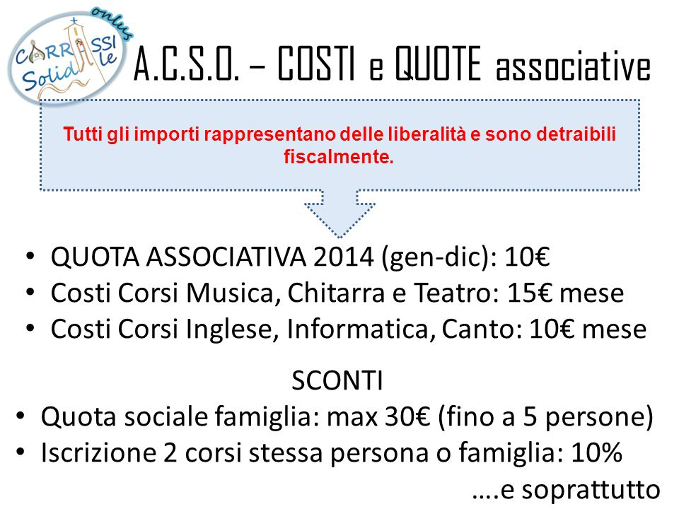 A.C.S.O. – COSTI e QUOTE associative