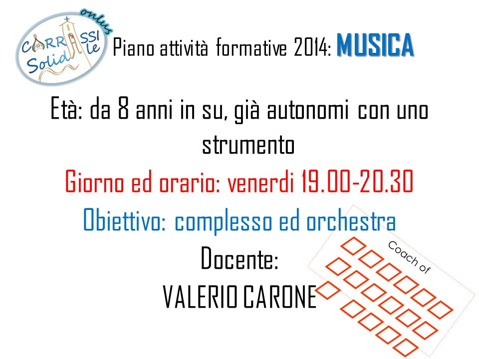 Piano attività formative 2014: MUSICA