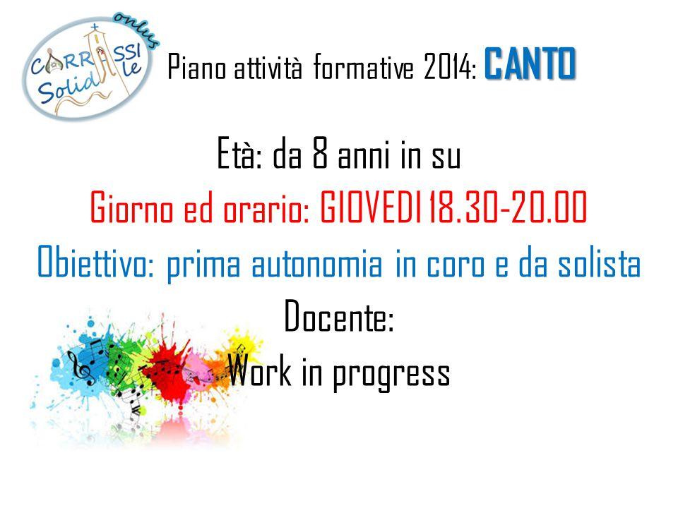 Piano attività formative 2014: CANTO