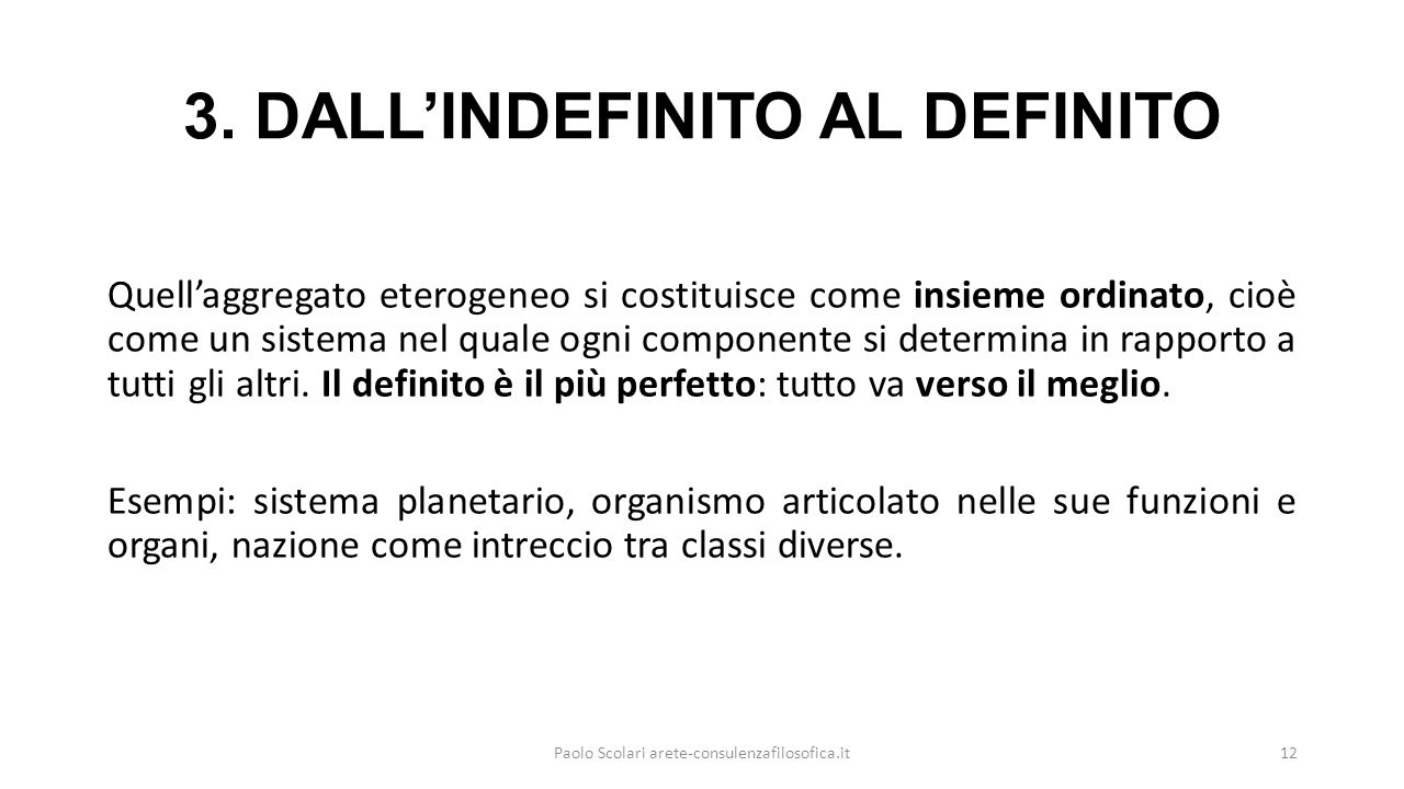 3. DALL'INDEFINITO AL DEFINITO