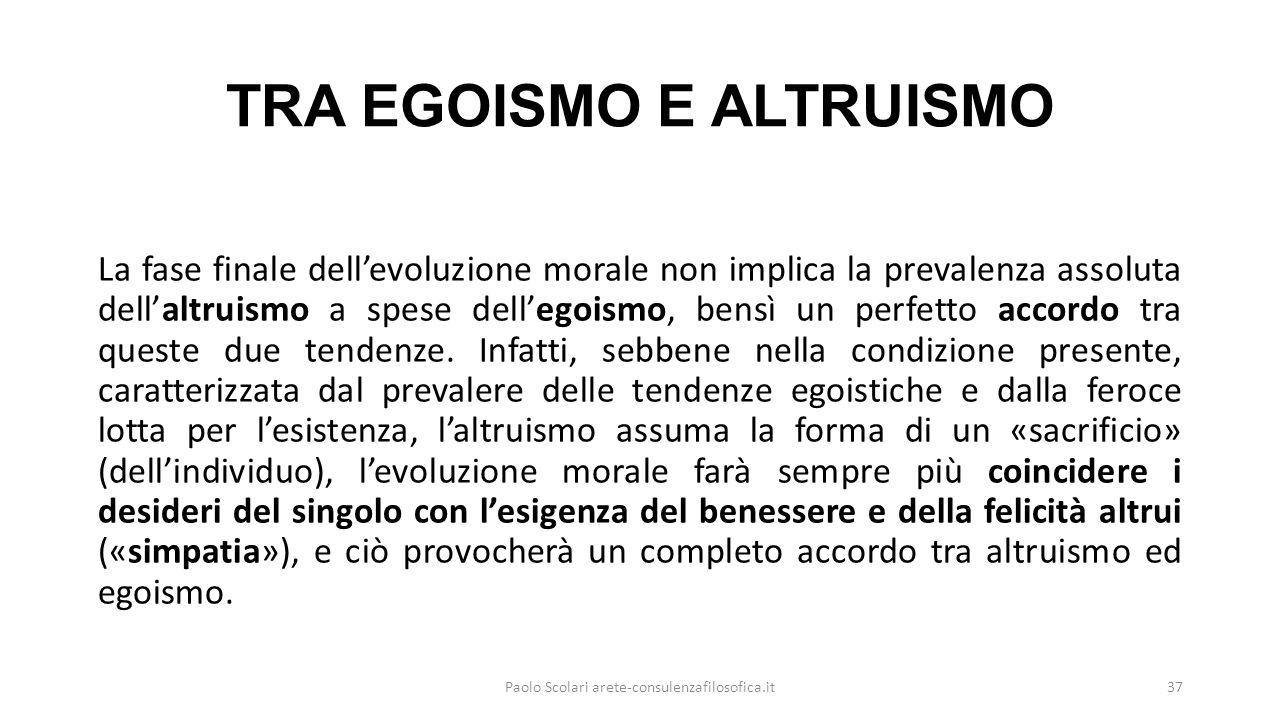 TRA EGOISMO E ALTRUISMO