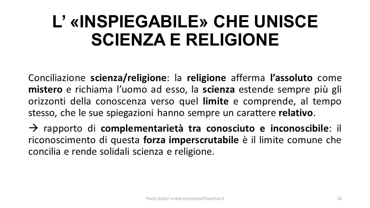 L' «INSPIEGABILE» CHE UNISCE SCIENZA E RELIGIONE