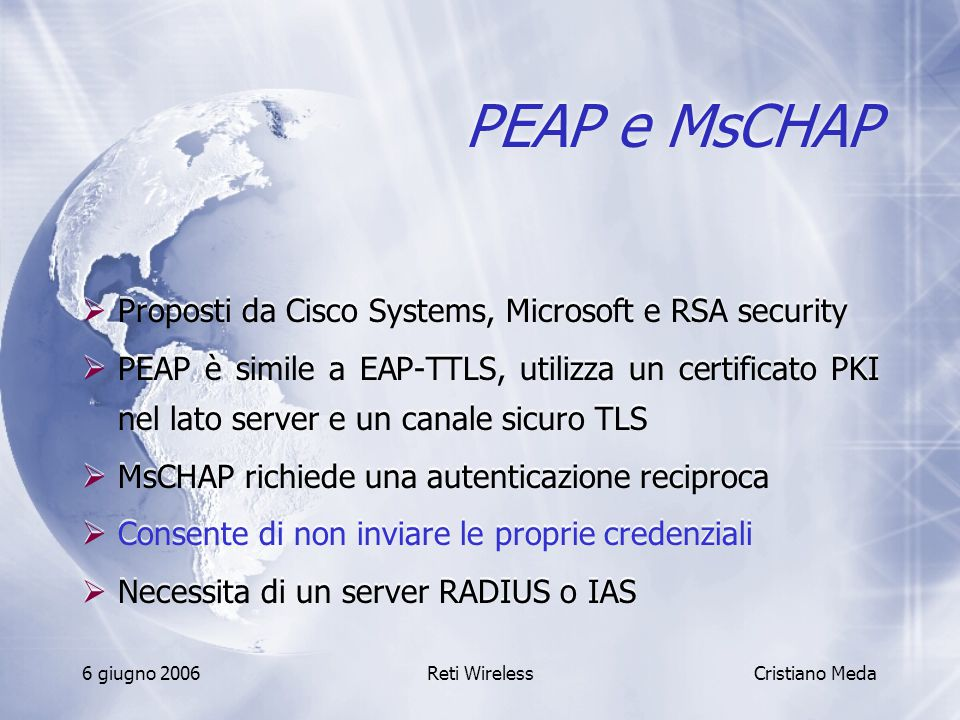 PEAP e MsCHAP Proposti da Cisco Systems, Microsoft e RSA security