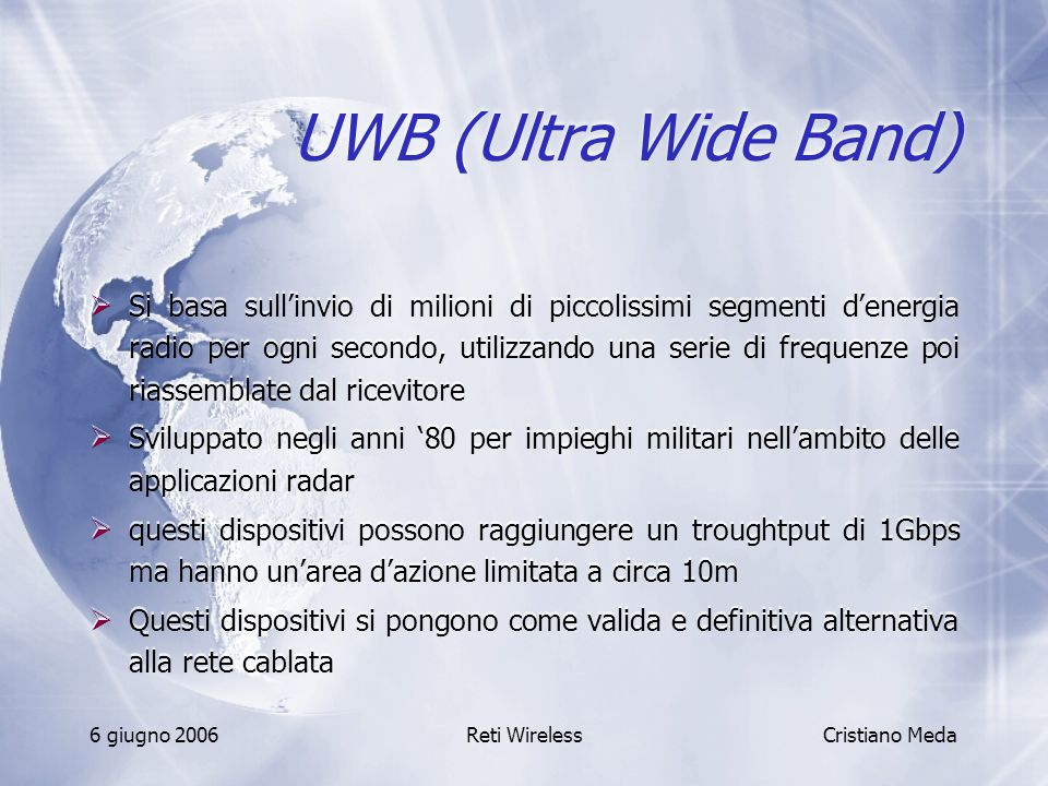 UWB (Ultra Wide Band)