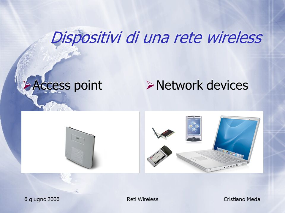 Dispositivi di una rete wireless