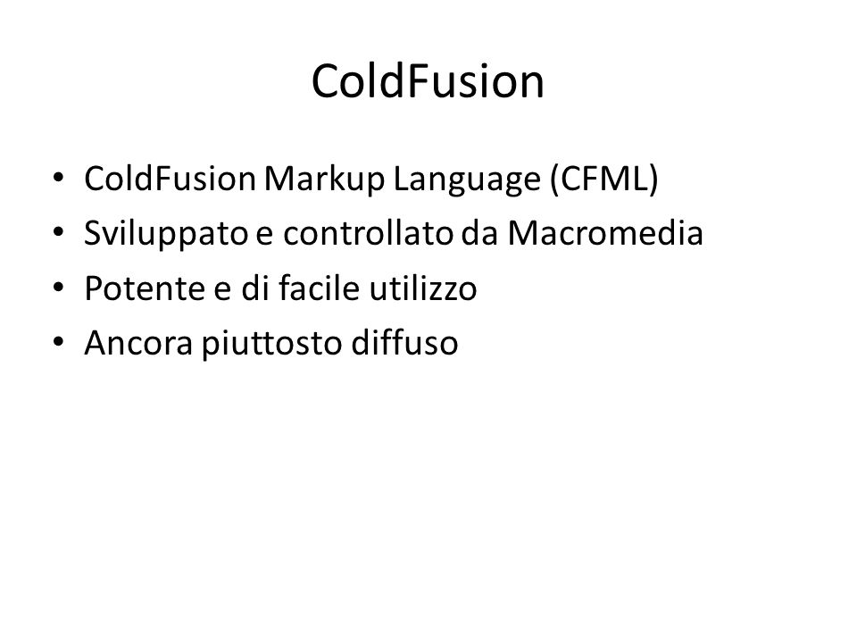 ColdFusion ColdFusion Markup Language (CFML)