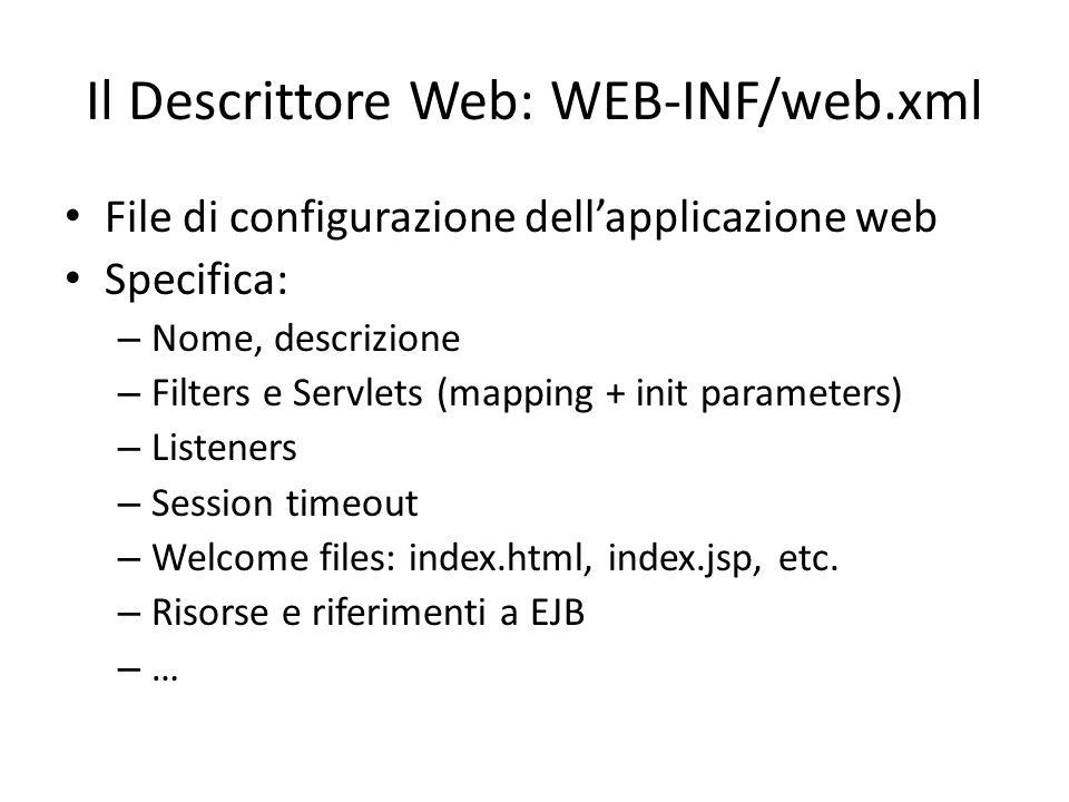 Il Descrittore Web: WEB-INF/web.xml