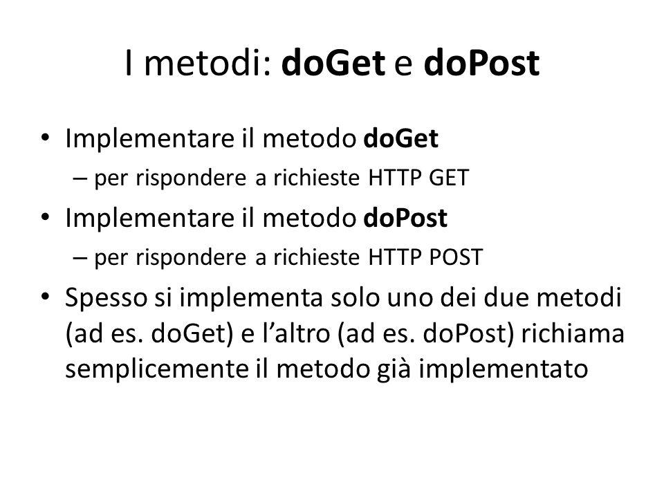 I metodi: doGet e doPost