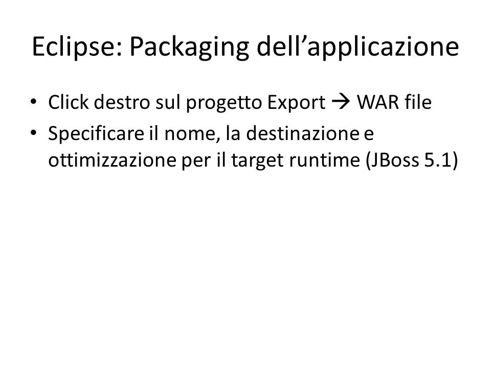 Eclipse: Packaging dell'applicazione