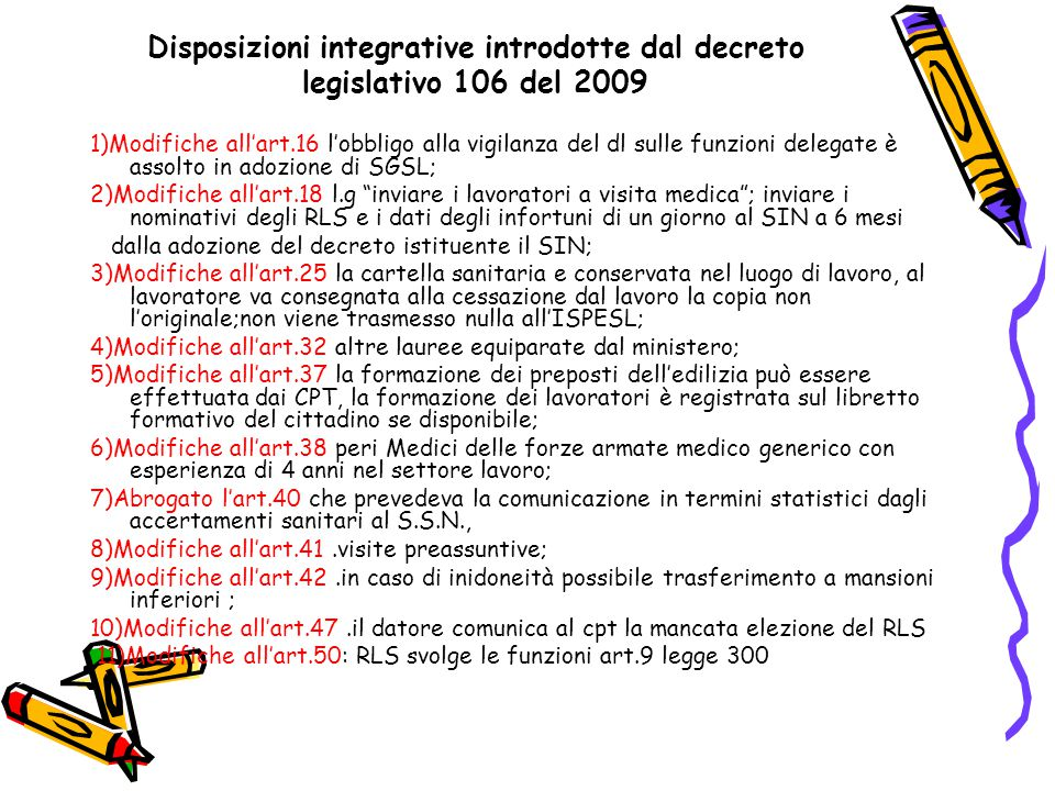 Disposizioni integrative introdotte dal decreto legislativo 106 del 2009