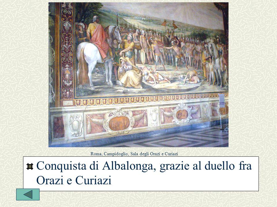 Conquista di Albalonga, grazie al duello fra Orazi e Curiazi