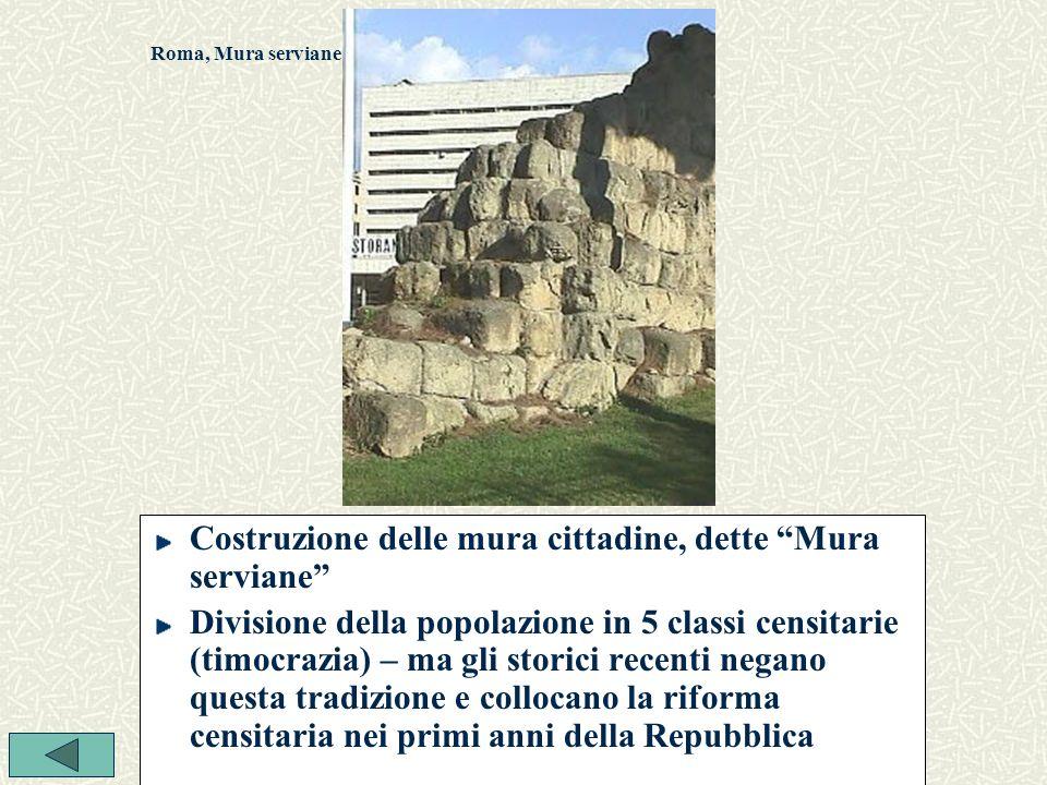 Costruzione delle mura cittadine, dette Mura serviane