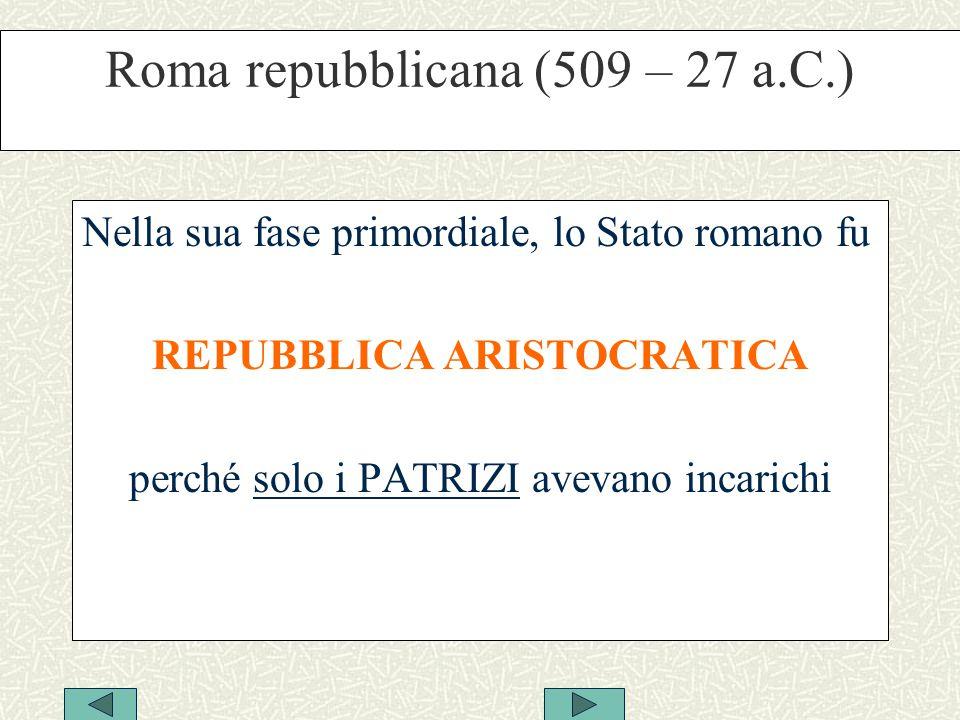 Roma repubblicana (509 – 27 a.C.)