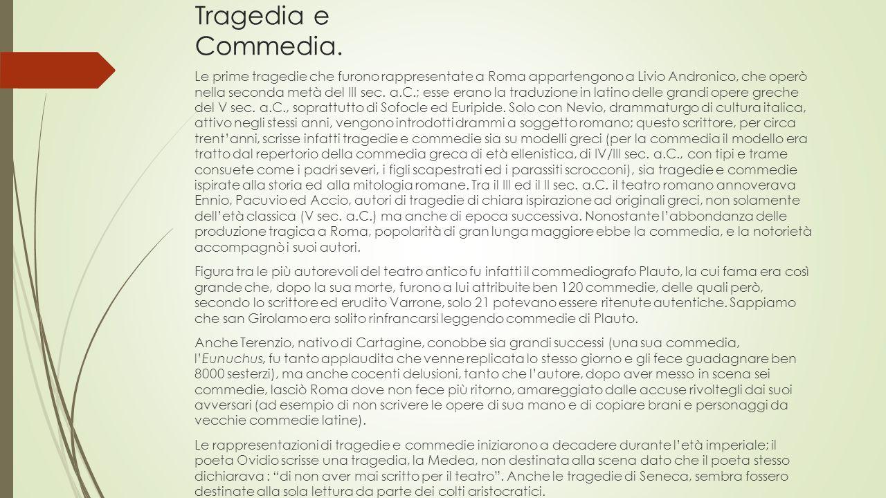 Tragedia e Commedia.