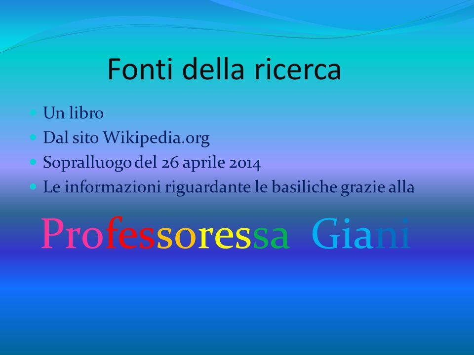 Professoressa Giani Fonti della ricerca Un libro