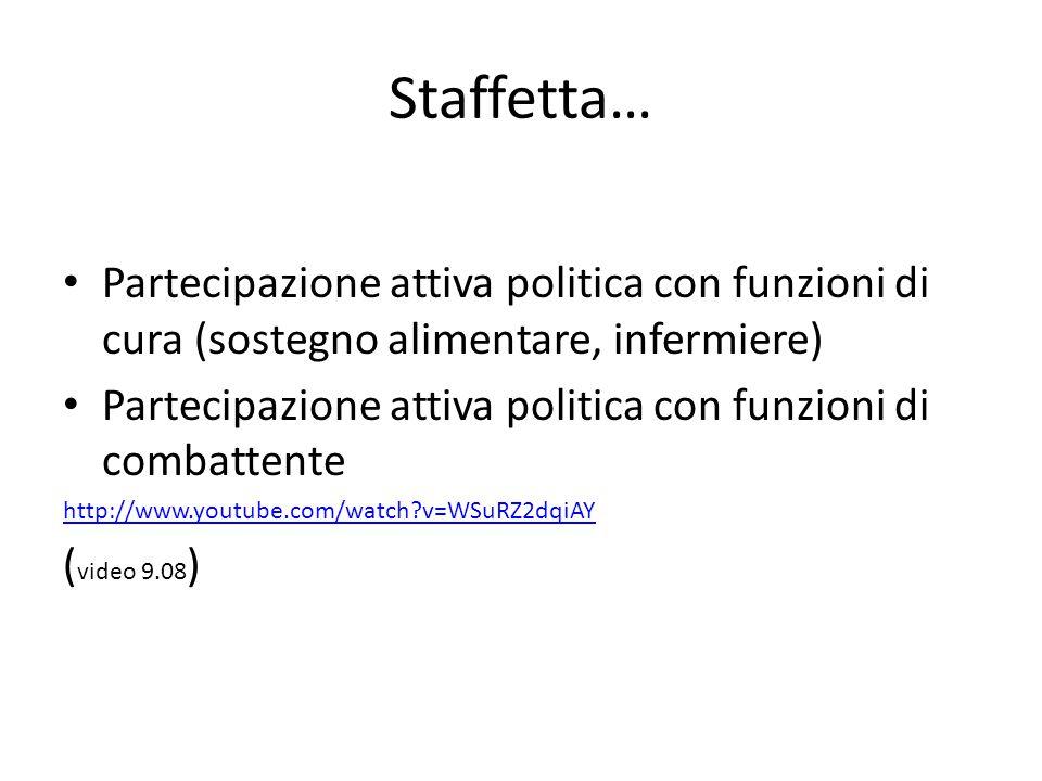 Staffetta… Partecipazione attiva politica con funzioni di cura (sostegno alimentare, infermiere)