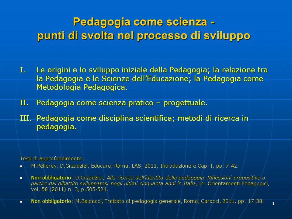 Pedagogia come scienza - punti di svolta nel processo di sviluppo
