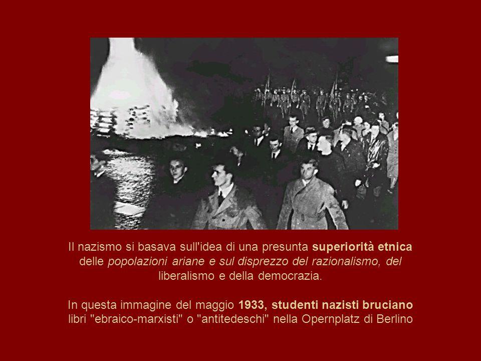 Il nazismo si basava sull idea di una presunta superiorità etnica