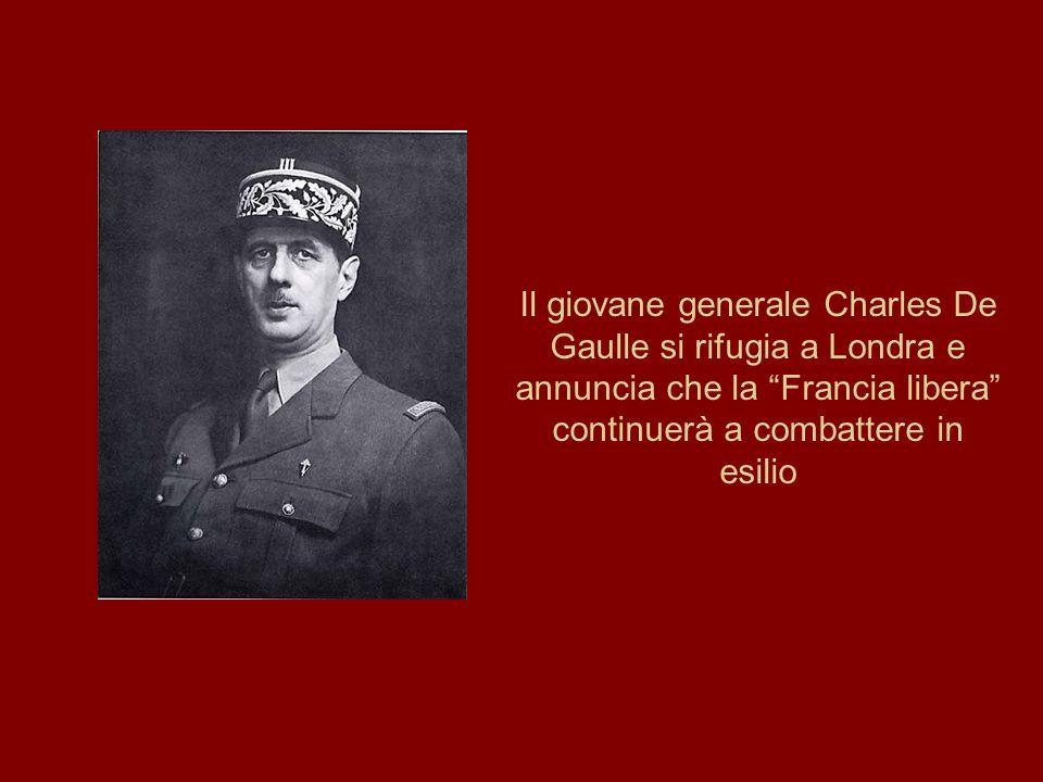 Il giovane generale Charles De Gaulle si rifugia a Londra e annuncia che la Francia libera continuerà a combattere in esilio