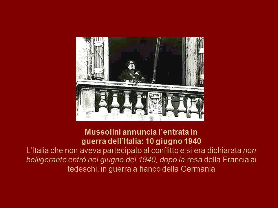 Mussolini annuncia l'entrata in guerra dell'Italia: 10 giugno 1940