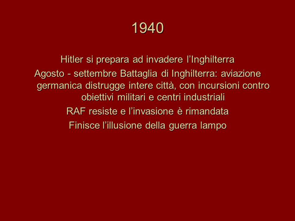 1940 Hitler si prepara ad invadere l'Inghilterra