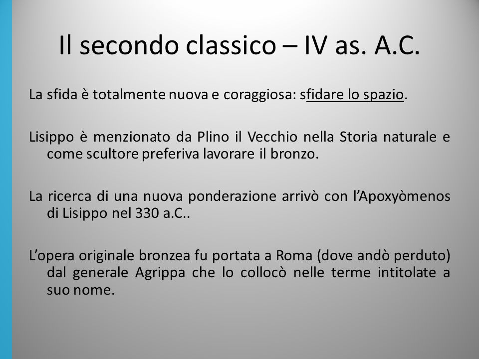 Il secondo classico – IV as. A.C.
