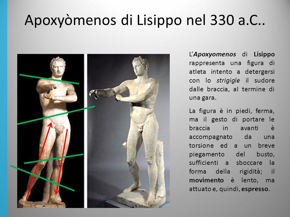 Apoxyòmenos di Lisippo nel 330 a.C..