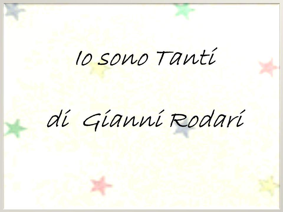 Io sono Tanti di Gianni Rodari