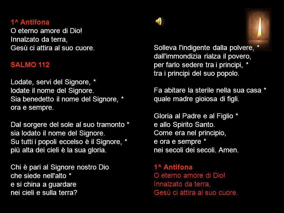 1^ Antifona O eterno amore di Dio