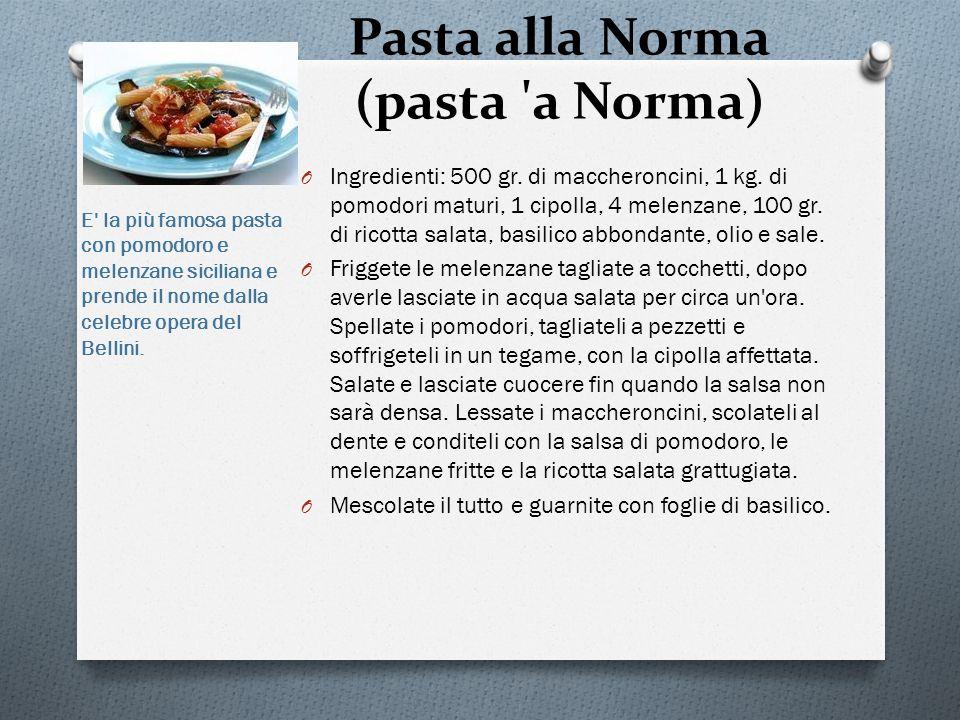 Pasta alla Norma (pasta a Norma)