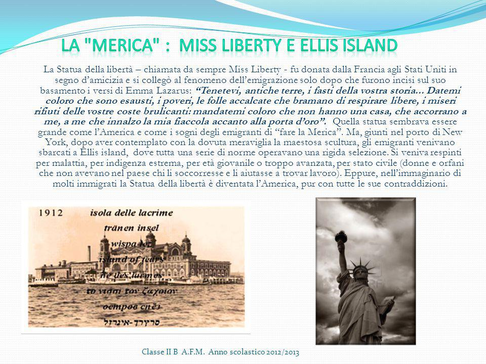 La Merica : Miss Liberty e Ellis island
