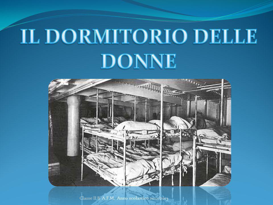 IL DORMITORIO DELLE DONNE