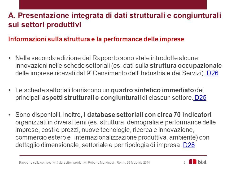 A. Presentazione integrata di dati strutturali e congiunturali sui settori produttivi