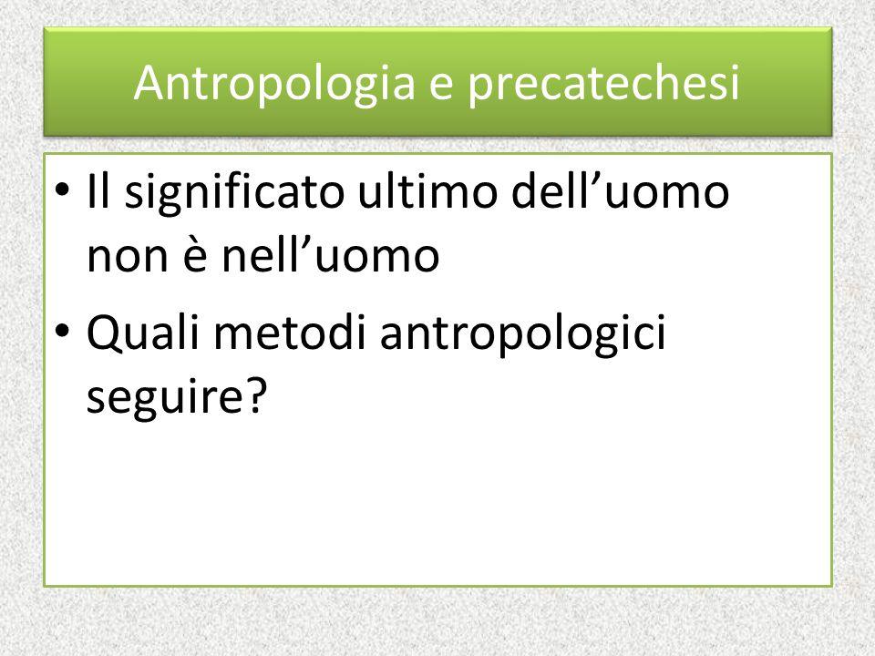 Antropologia e precatechesi