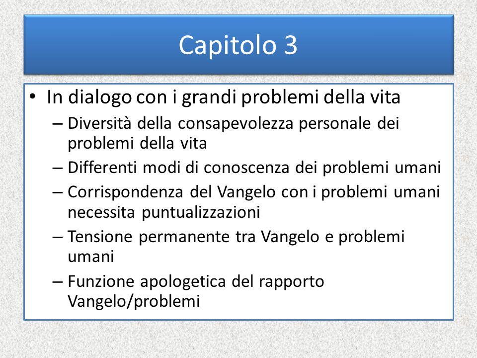Capitolo 3 In dialogo con i grandi problemi della vita