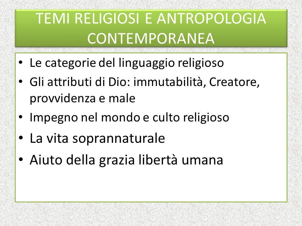 TEMI RELIGIOSI E ANTROPOLOGIA CONTEMPORANEA