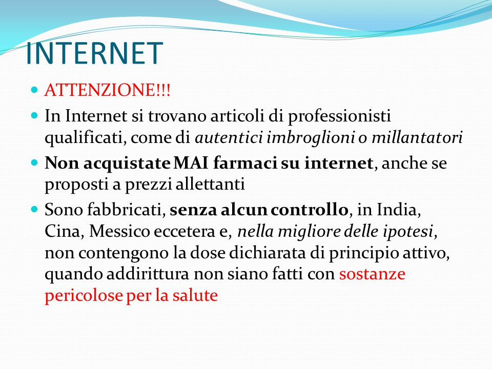 INTERNET ATTENZIONE!!! In Internet si trovano articoli di professionisti qualificati, come di autentici imbroglioni o millantatori.