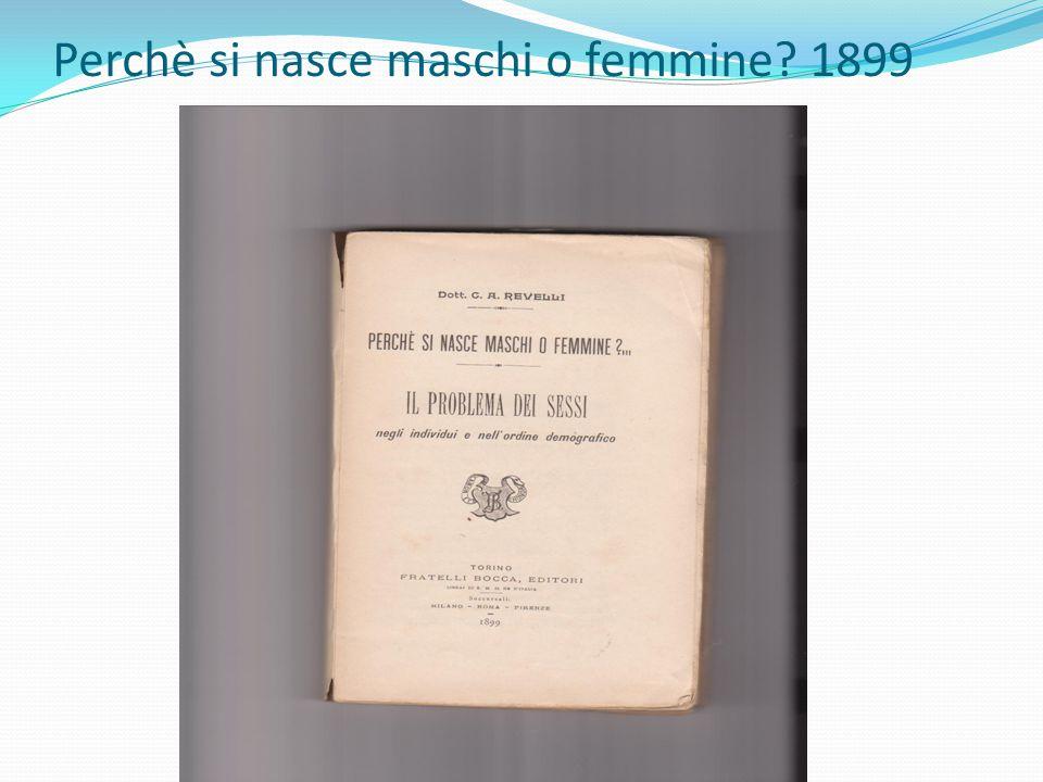 Perchè si nasce maschi o femmine 1899