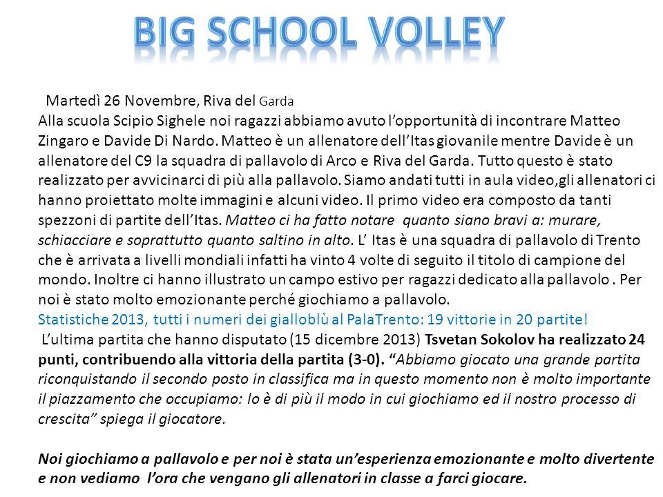 Big School Volley Martedì 26 Novembre, Riva del Garda